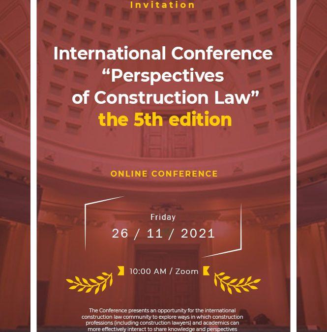 """Conferința Internațională """"Perspectives of Construction Law"""""""